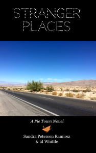 Stranger Places: A Pie Town Novel